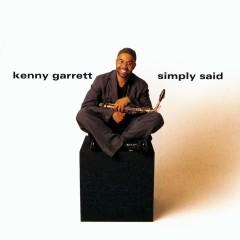 Simply Said - Kenny Garrett