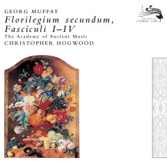 Muffat: Florilegium Secundum - The Academy of Ancient Music, Christopher Hogwood