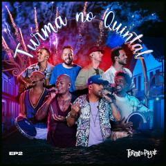 Turma no Quintal EP 2 (Ao Vivo) - Turma Do Pagode