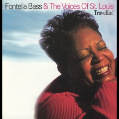 Travellin' - Fontella Bass, The Voices of St. Louis