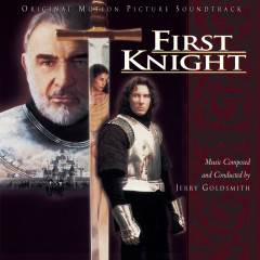 First Knight Original Motion Picture Soundtrack - Jerry Goldsmith