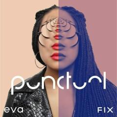 Eva & Fix - Punctual