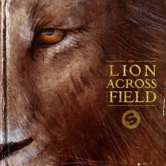 The Lion Across The Field EP - KSHMR