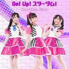 Go! Up! Stardom! - Run Girls, Run!