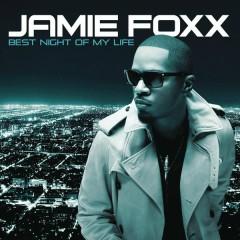 Best Night Of My Life - Jamie Foxx
