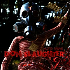 Don Slaughter 2 - Lotto Savage
