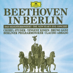 Beethoven In Berlin: The New Year's Eve Concert 1991 (Live) - Cheryl Studer, Yevgeny Kissin, Bruno Ganz, Berliner Philharmoniker, Claudio Abbado