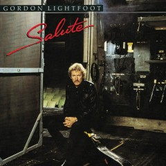 Salute - Gordon Lightfoot