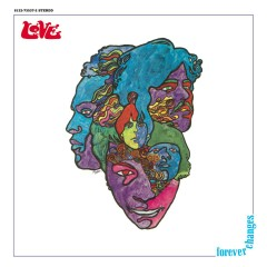 Forever Changes: Expanded And Remastered - Love