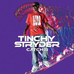 Catch 22 - Tinchy Stryder