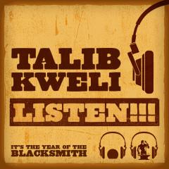 Listen!!! - Talib Kweli
