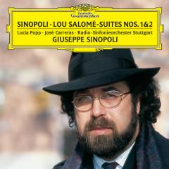 Sinopoli: Lou Salomé - Suites Nos. 1 & 2 - Lucia Popp, Jose Carreras, Radio-Sinfonieorchester Stuttgart, Giuseppe Sinopoli