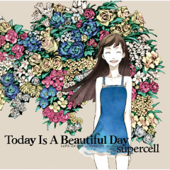 Today Is A Beautiful Day Instrumental - Supercell
