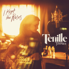 I Kept the Roses - Tenille Townes
