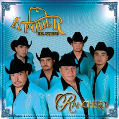 Ranchero - El Poder Del Norte