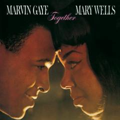 Together (With Bonus Tracks) - Marvin Gaye, Mary Wells