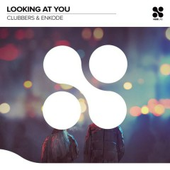Looking At You (Single) - Clubbers