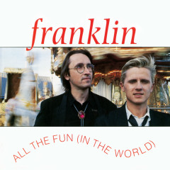 All the Fun (In the World) - Franklin