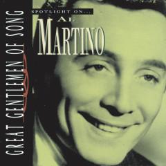 Great Gentlemen Of Song / Spotlight On Al Martino - Al Martino