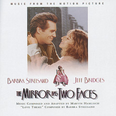 The Mirror Has Two Faces - Music From The Motion Picture - Barbra Streisand