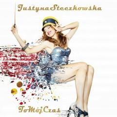 To Moj Czas - Justyna Steczkowska