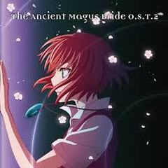 The Ancient Magus Bride O.S.T.2 - Various Artists