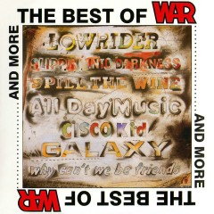 The Best of WAR and More, Vol. 1 - War