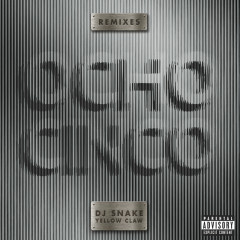 Ocho Cinco (Remixes) - DJ Snake, Yellow Claw