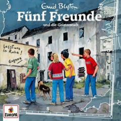 139/und die Geisterstadt - Fünf Freunde