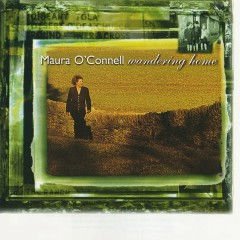 Wandering Home - Maura O'Connell