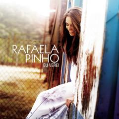 Eu Verei - Rafaela Pinho