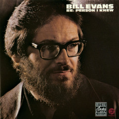 Re: Person I Knew - Bill Evans