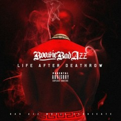 Life After Deathrow - Boosie Badazz