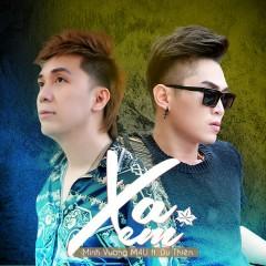 Xa Em (Single) - Minh Vương M4U, Du Thiên