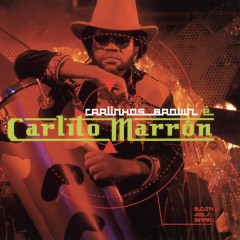 Carlinhos Brown E Carlito Marron - Carlinhos Brown