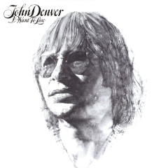 I Want To Live - John Denver