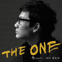 4th Part1... 다시 걷는다 - The One