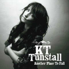Another Place To Fall - KT Tunstall