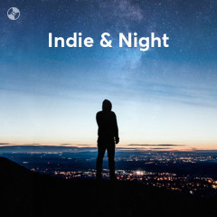 Indie & Night