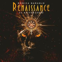 Renaissance - Monica Naranjo