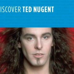 Discover Ted Nugent - Ted Nugent