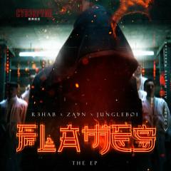 Flames (The EP) - R3hab, ZAYN, Jungleboi