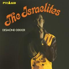 The Israelites - Desmond Dekker, The Aces
