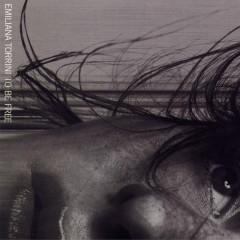 To Be Free (Remixes) - Emiliana Torrini
