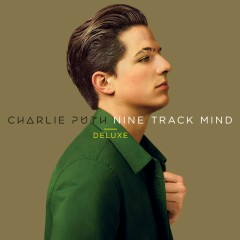 Nine Track Mind (Deluxe Edition) - Charlie Puth