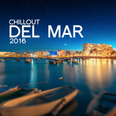 Chill out Del Mar: 2016 - Various Artists