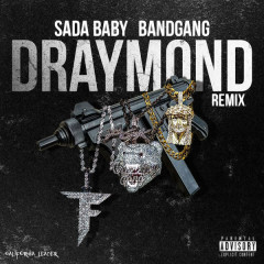 Draymond (Remix) - Sada Baby
