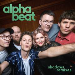 Shadows (Remixes) - Alphabeat