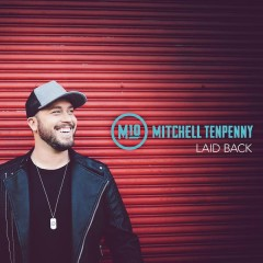 Laid Back - Mitchell Tenpenny