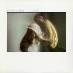Illusions - Arthur Blythe